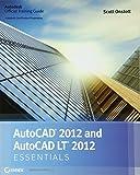 AutoCAD 2012 and AutoCAD LT 2012 Essentials