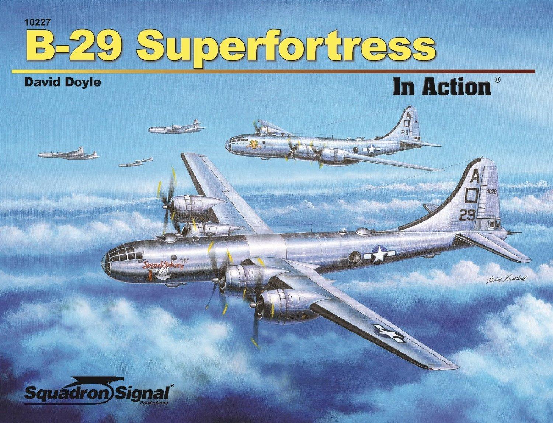 SIGNAL 25054 B-29 SUPERFORTRESS WALK AROUND *SC REFERENCE BOOK