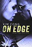 On Edge (Rough Edges Book 1)