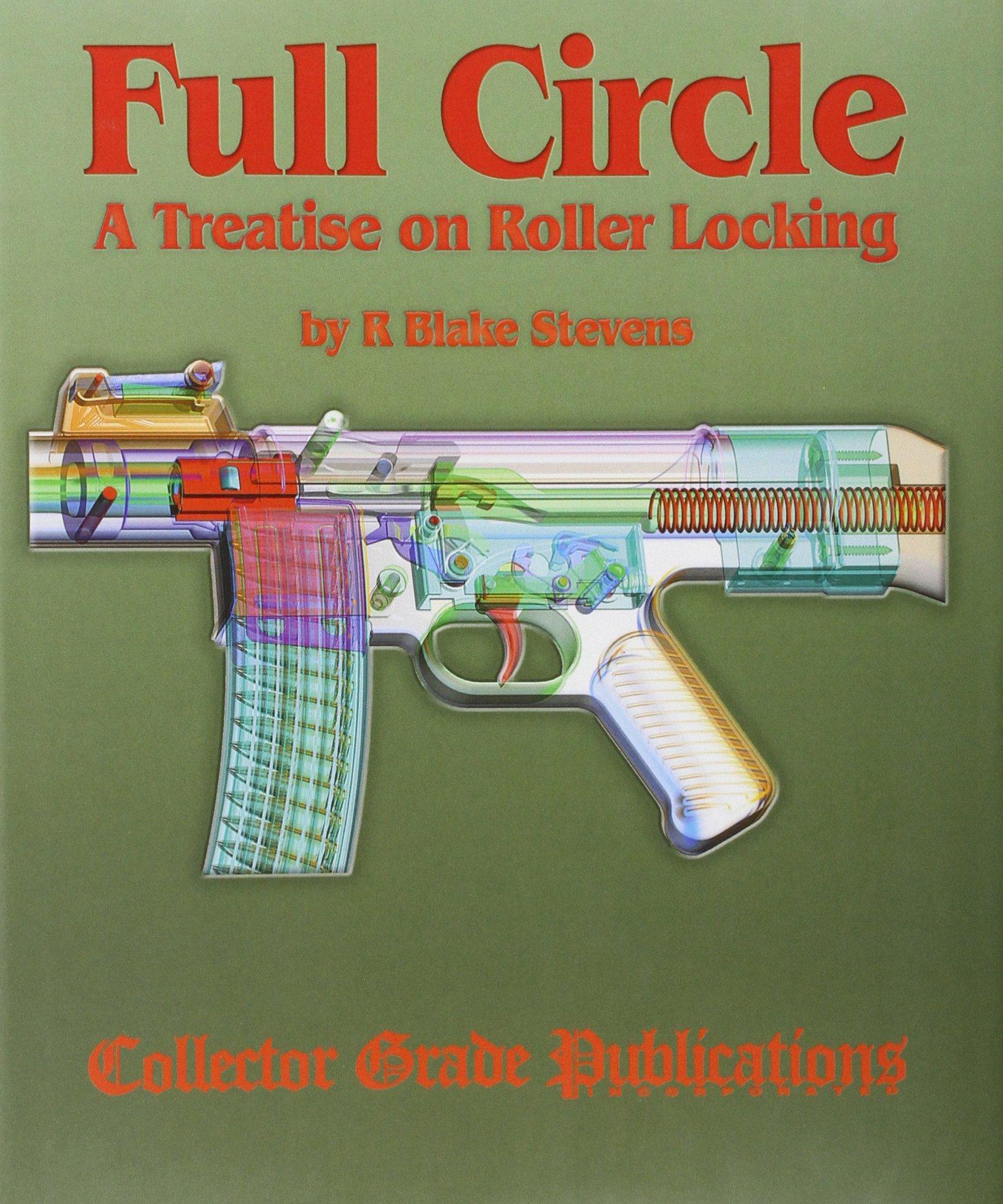 Download Full Circle - A Treatise on Roller Locking pdf
