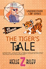 The Tiger's Tale: Sample Excerpt (Undercover Cat Mysteries Book 3) Kindle Edition
