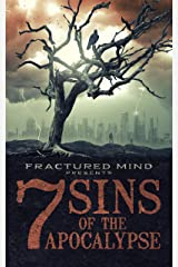 7 Sins of The Apocalypse Kindle Edition