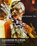 Adobe Illustrator CS6 Classroom in a Book (Classroom in a Book (Adobe))