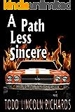 A Path Less Sincere