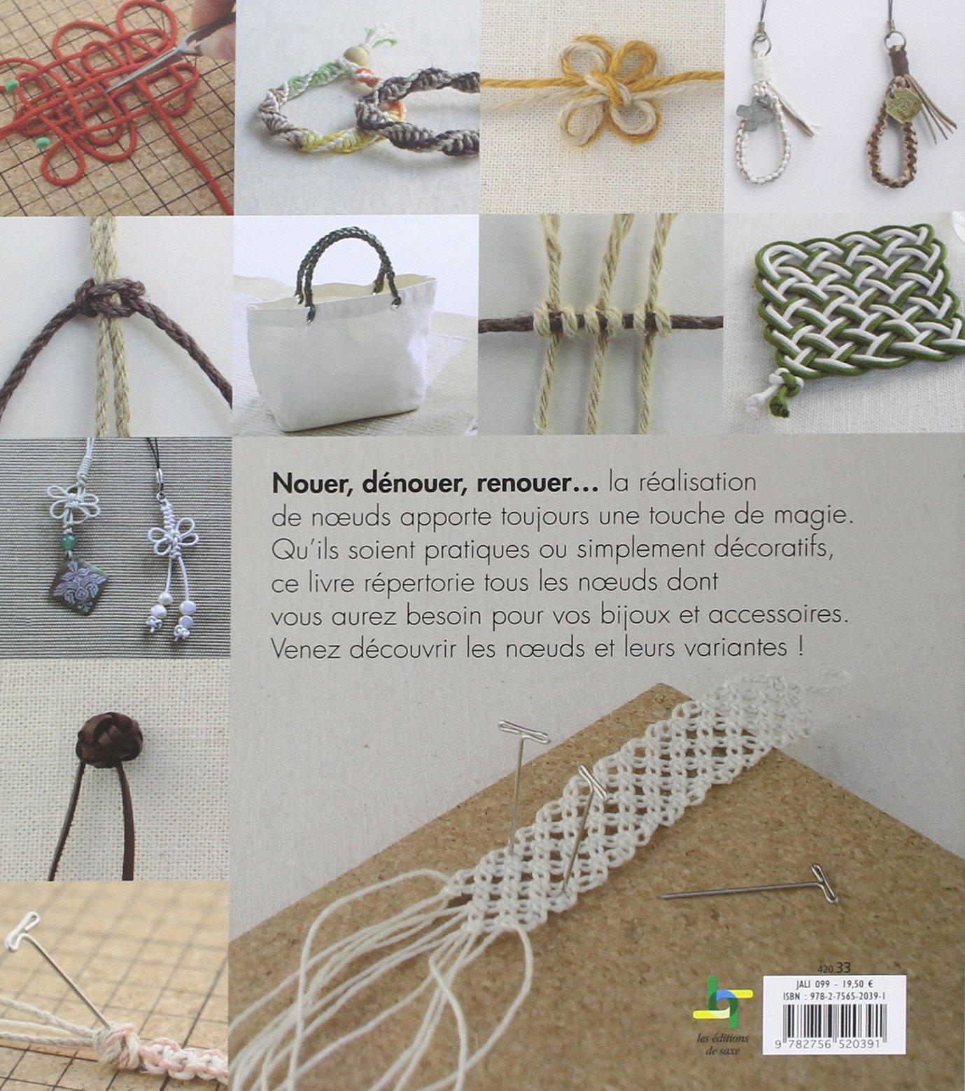 Amazon Fr Le Guide Visuel Des Noeuds Bijoux Accessoires En