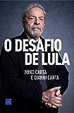 O desafio de Lula