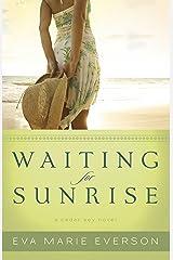 Waiting for Sunrise (The Cedar Key Series Book #2): A Cedar Key Novel Kindle Edition