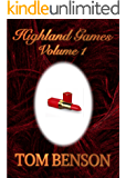 Highland Games - 1: An Erotica Novella