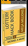 MEGA MILLIONS: Lottery Hack Book ☆ 2
