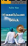 Himmelblaues Glück (German Edition)