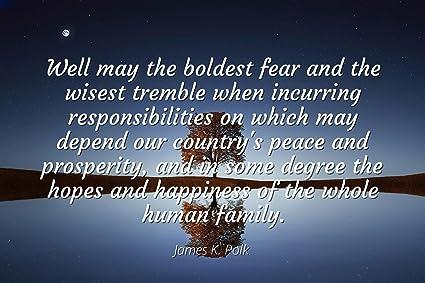 Amazoncom James K Polk Famous Quotes Laminated Poster Print