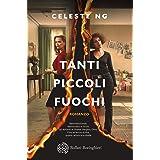 Tanti piccoli fuochi (Italian Edition)