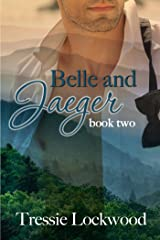 Belle and Jaeger (The Belle Series Book 2) Kindle Edition