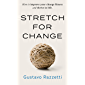 Stretch for Change: How To Improve Your Change Fitness And Thrive In Life (English Edition)