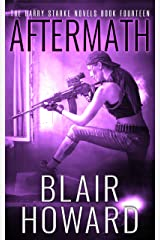 Aftermath (The Harry Starke Novels Book 14) Kindle Edition