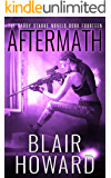 Aftermath (The Harry Starke Novels Book 14)