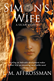Simon's Wife: A Secret History
