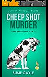 Cheep Shot Murder (Pet Shop Cozy Mysteries Book 11)