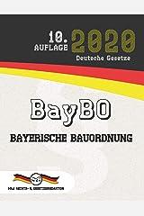 BayBO - Bayerische Bauordnung: (Aktuelle Gesetze 2020) (German Edition) Kindle Edition