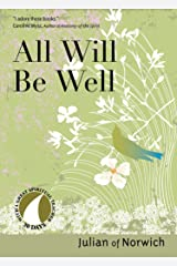 All Will Be Well (30 Days with a Great Spiritual Teacher) Kindle Edition