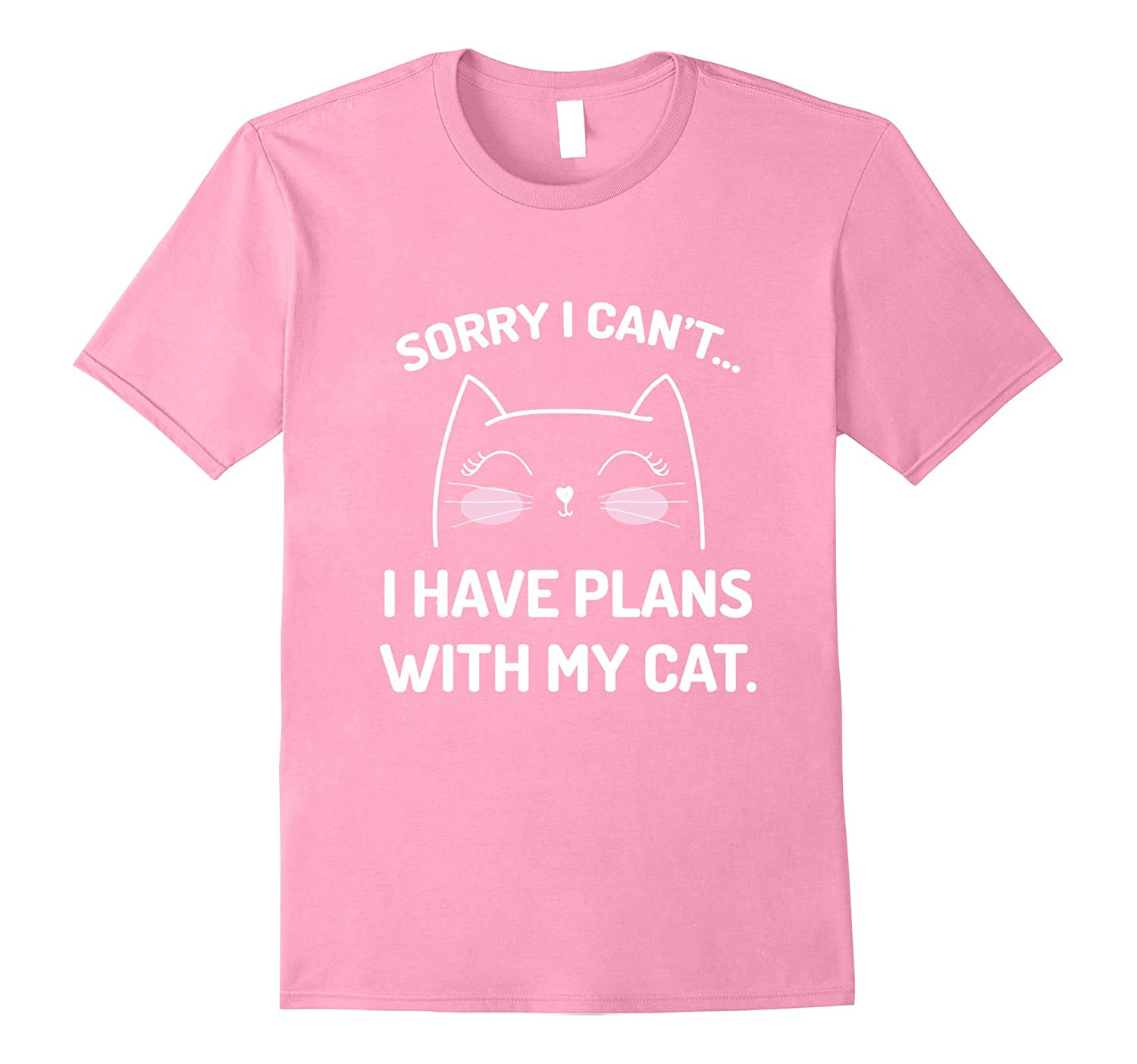 Sorry I cant..I Have Plans With My Cat T-Shirt-FL