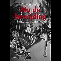 Na de bevrijding: de loodzware jaren 1945 - 1950