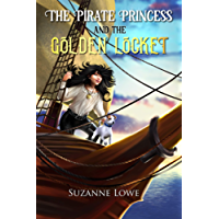 The Pirate Princess and The Golden Locket