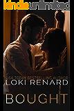 Bought: A Dark Billionaire Romance