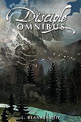 Disciple Omnibus Kindle Edition