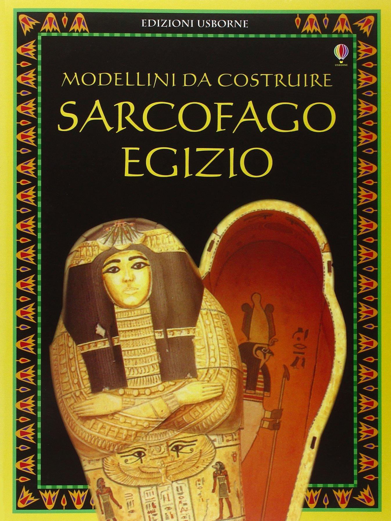 Sarcofago egizio. Modellini da costruire. Ediz. illustrata (Costruisci)