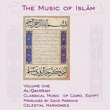 Music of Islam 1: Al Qahirah Music of Cairo
