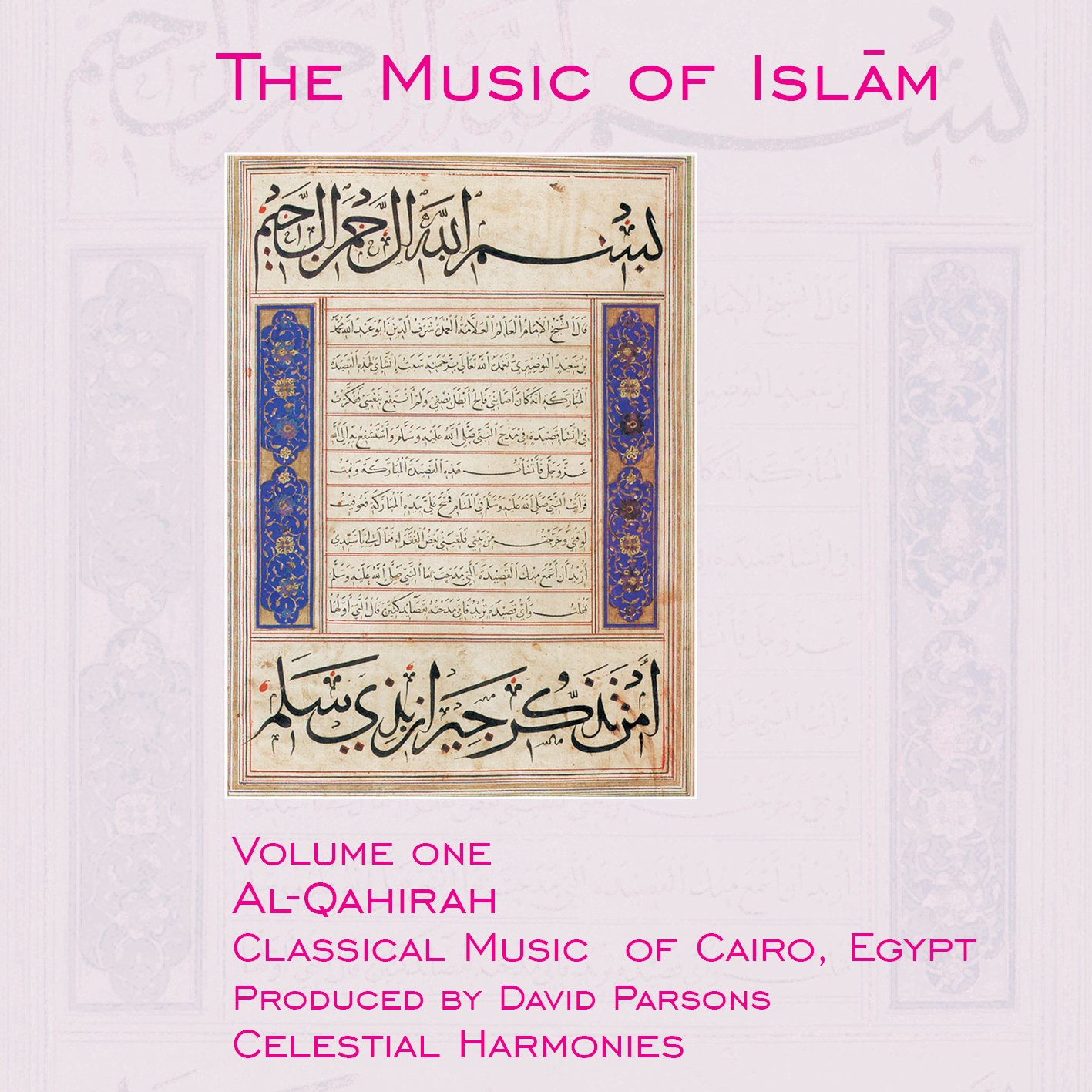 The Music of Islam, Vol. 1: Al-Qahirah, Classical Music of Cairo, Egypt