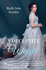 A Deceptive Wager (Marriage by Design Book 3) Kindle Edition