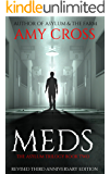 Meds (The Asylum Trilogy Book 2)