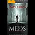 Meds (The Asylum Trilogy Book 2)