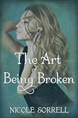 The Art of Being Broken (The Art of Living Book 2) Kindle Edition