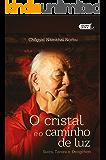 O cristal e o caminho de luz: Sutra, Tantra e Dzogchen