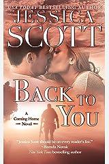 Back to You: A Coming Home Novel Kindle Edition