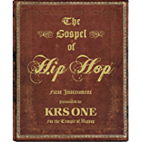 The Gospel of Hip Hop: The First Instrument book cover