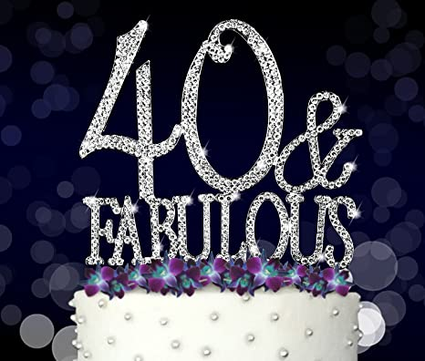 40 u0026 Fabulous 40th Birthday Cake Topper Crystal Rhinestones on Silver Metal Party : 40th birthday tableware - pezcame.com