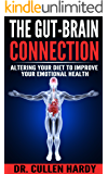The Gut-Brain Connection: Altering Your Diet to Improve Your Emotional Health