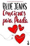 Canciones para Paula (Trilogía Canciones para Paula 1) (Bestseller)
