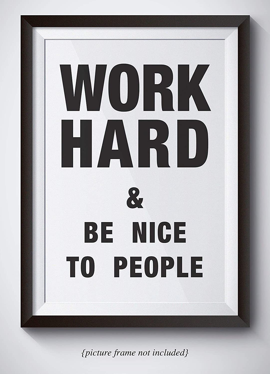 Motivational artwork for office Office Google Amazoncom Work Hard Be Nice To People Motivational Poster 11x14 Unframed Wall Art Office And Cubicle Decor Handmade Amazoncom Amazoncom Work Hard Be Nice To People Motivational Poster