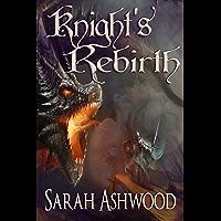 Knight's Rebirth (English Edition)