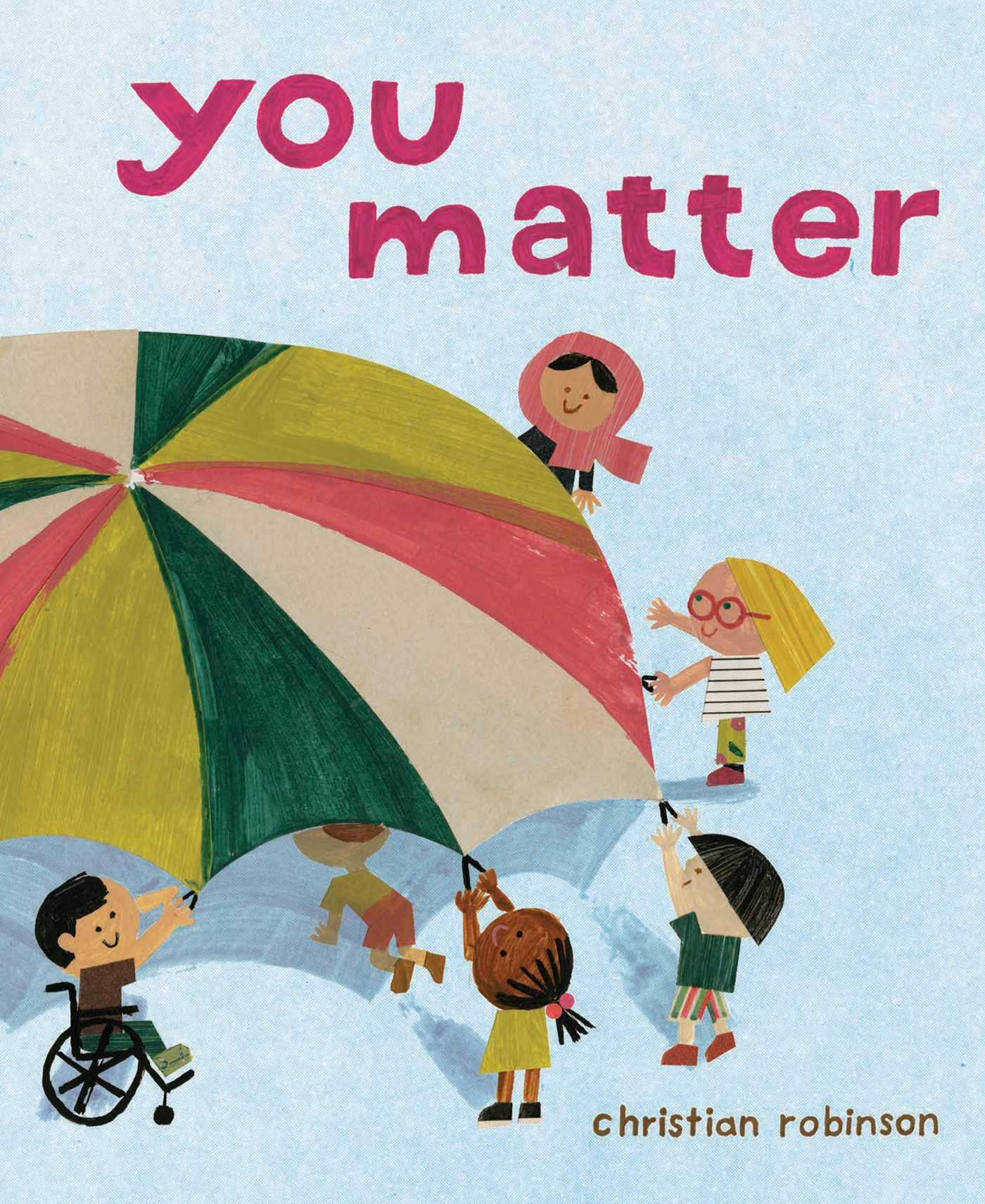 You Matter: Robinson, Christian, Robinson, Christian ...
