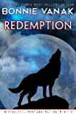 Redemption (Werewolves of Montana Mating Mini Book 4)