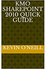 KMO SharePoint 2010 Quick Guide Kindle Edition