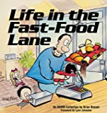Life in the Fast-Food Lane (Adam Collection)