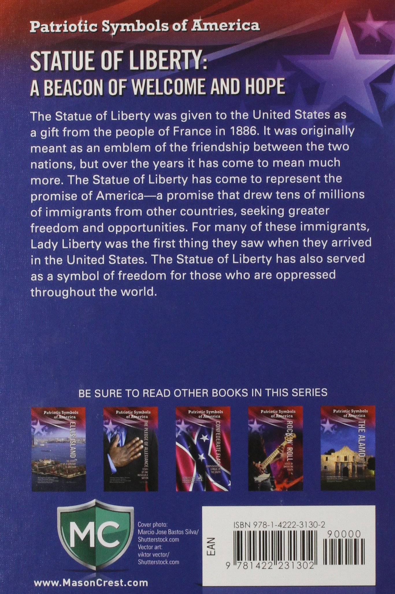 Statue of liberty a beacon of welcome and hope patriotic symbols statue of liberty a beacon of welcome and hope patriotic symbols of america hal marcovitz 9781422231302 amazon books biocorpaavc Gallery