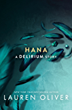 Hana (Delirium Series Book 1)